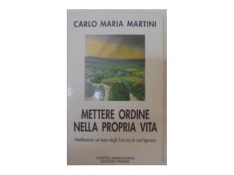 Mettere ordine nella propria vita - C.M. Martini