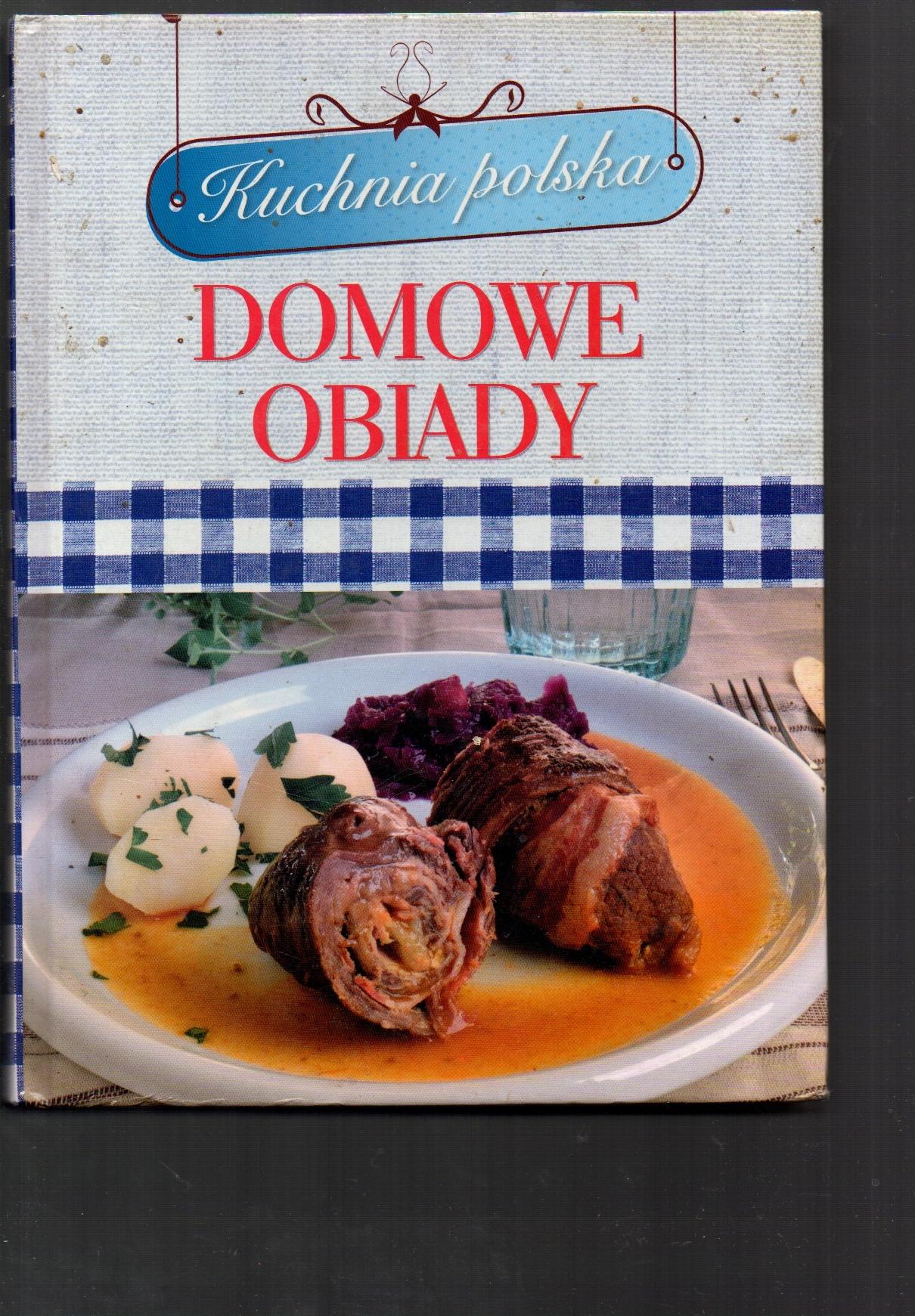 Kuchnia Polska Domowe Obiady Kinga Czechowska 7638905138