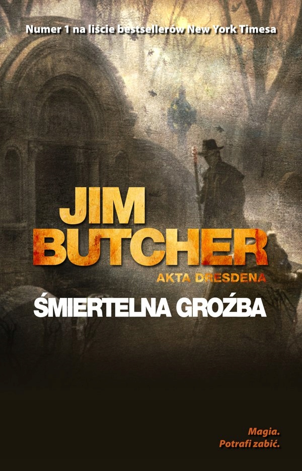 Śmiertelna groźba Jim Butcher