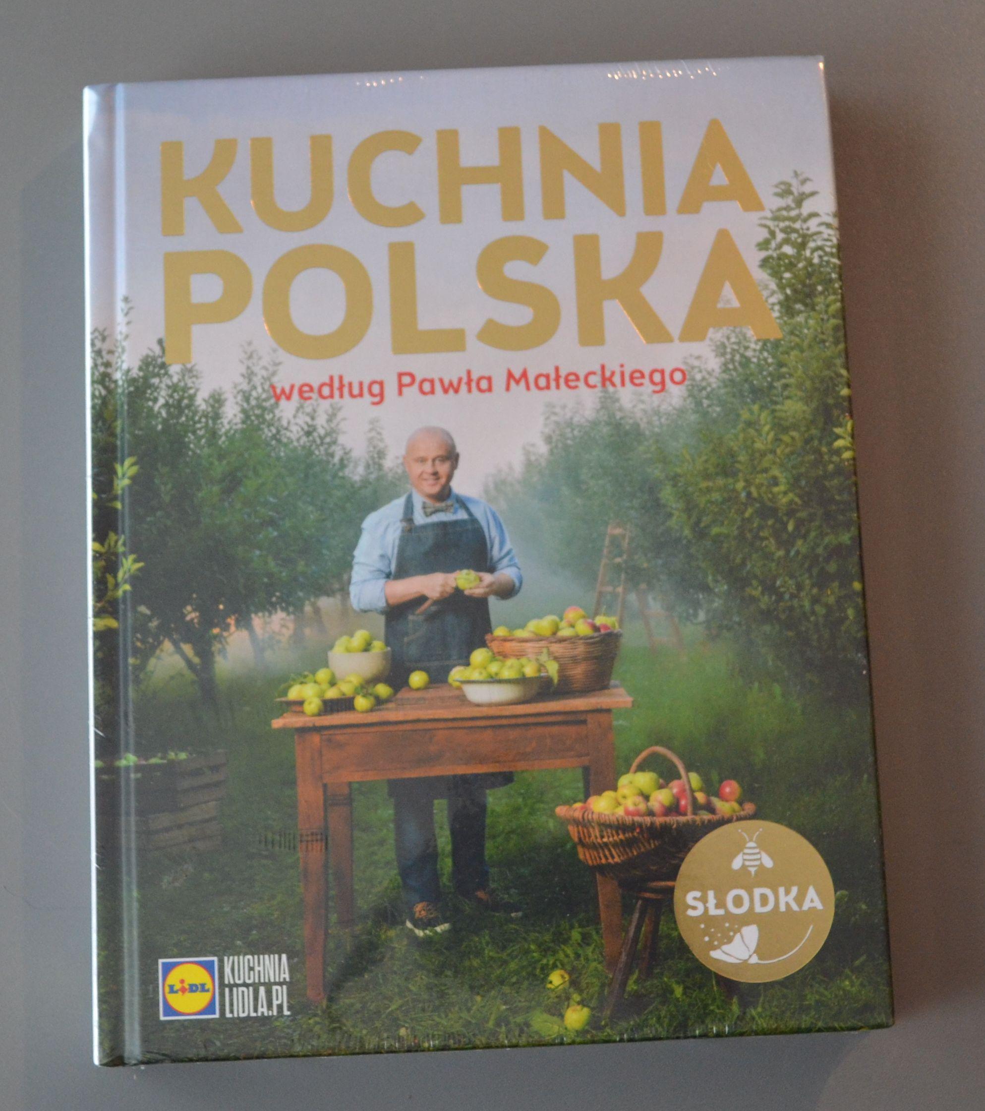 Kuchnia Polska Wg Pawła Małeckiego Słodka Lidl