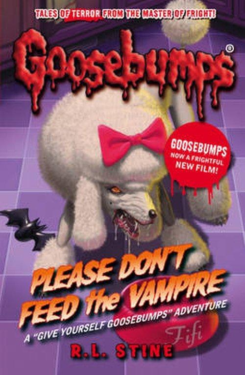 R. L. Stine Goosebumps: Please Don't Feed the Vamp