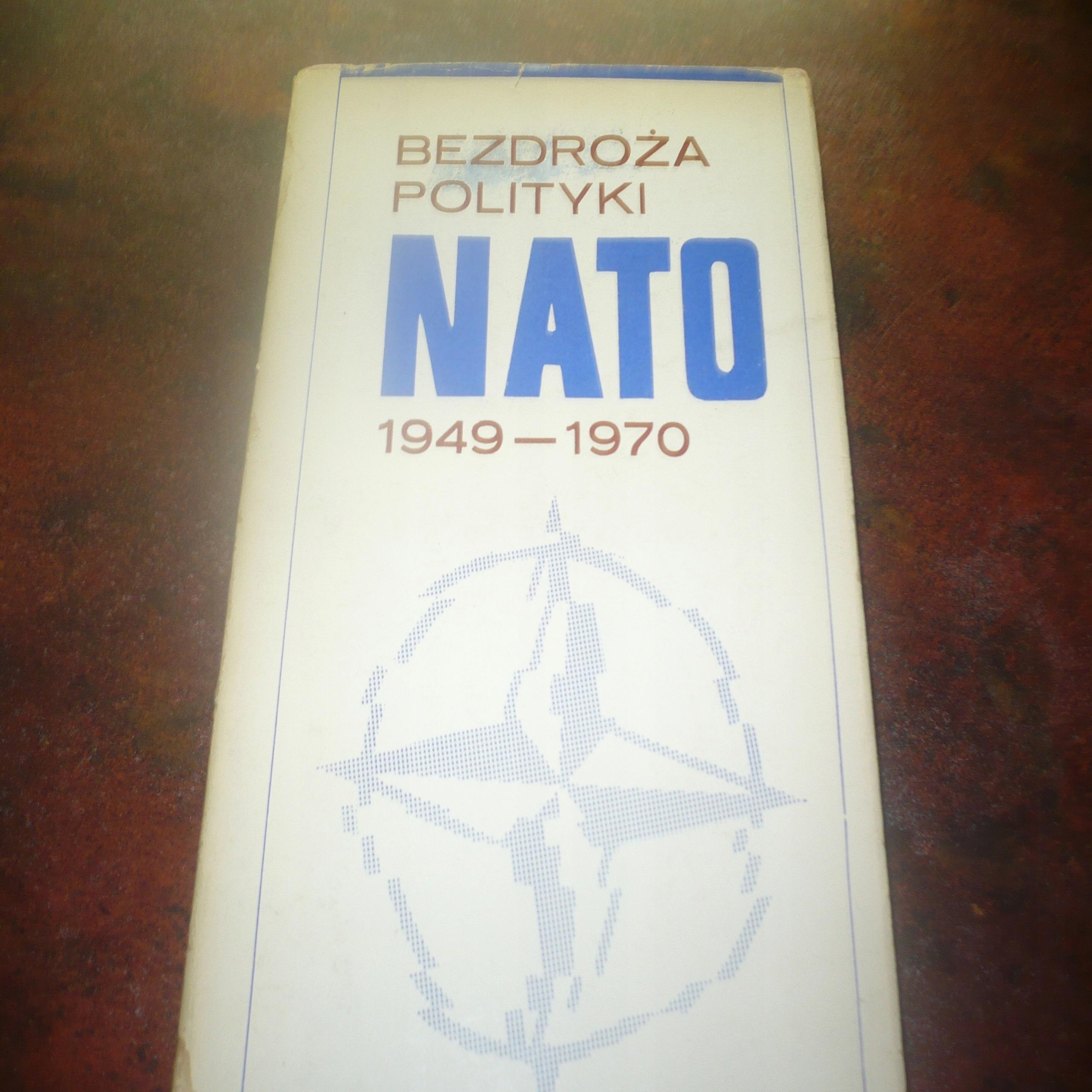 BEZDROŻA POLITYKI NATO 1948-1970