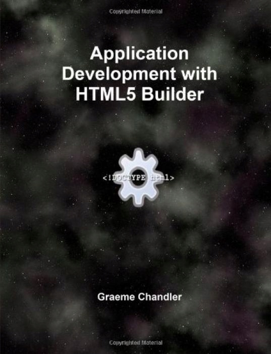 Graeme Chandler Application Development with Html5