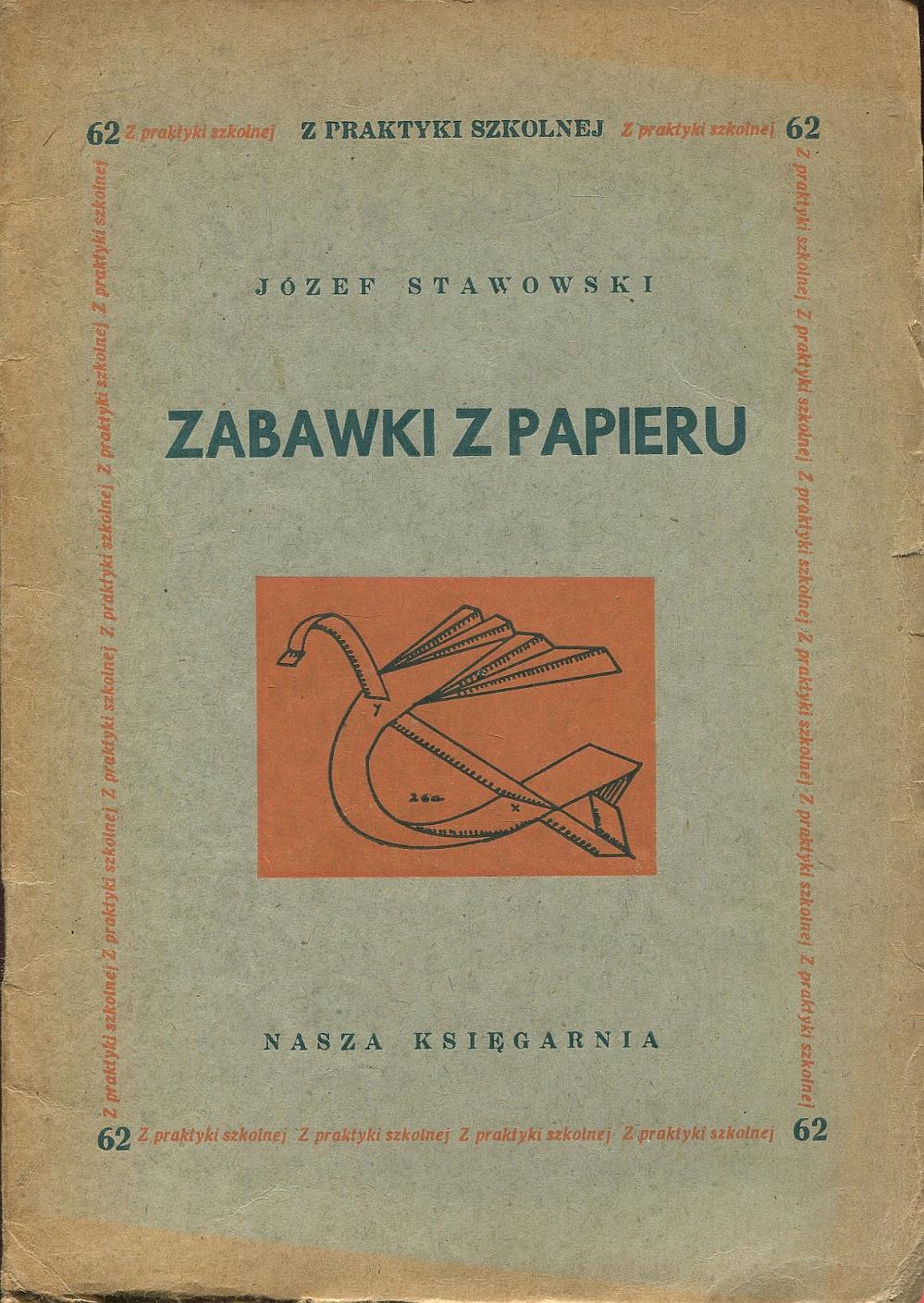 ZABAWKI Z PAPIERU Stawowski 1949 DIY prace ręczne