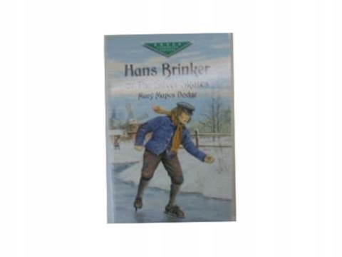 Hans Brinker or the silver Skates -