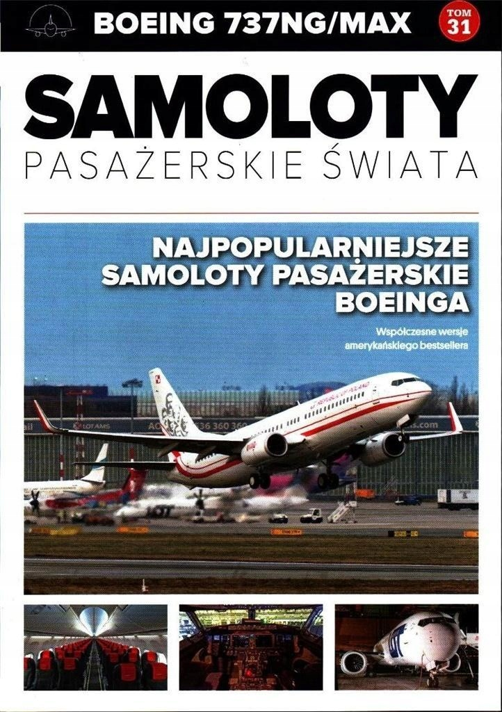SAMOLOTY PASAŻERSKIE ŚWIATA T.31 BOEING 737NG/MAX