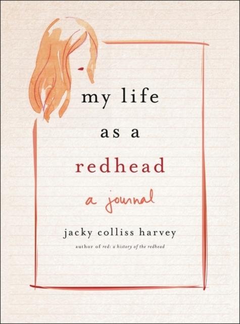 My Life As A Redhead JACKY COLLISS HARVEY