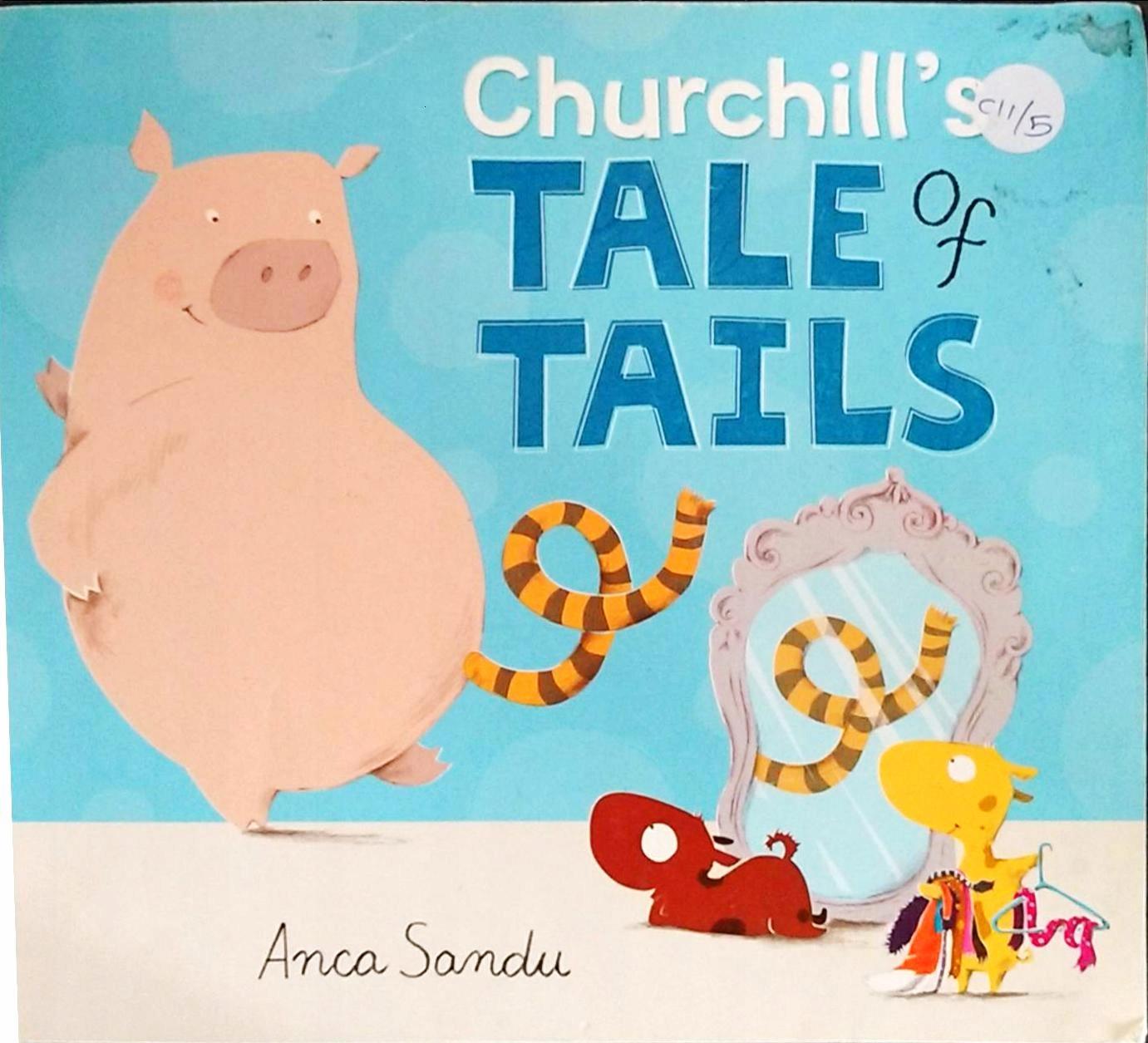 ANCA SANDU CHURCHILL'S TALE OF TAILS