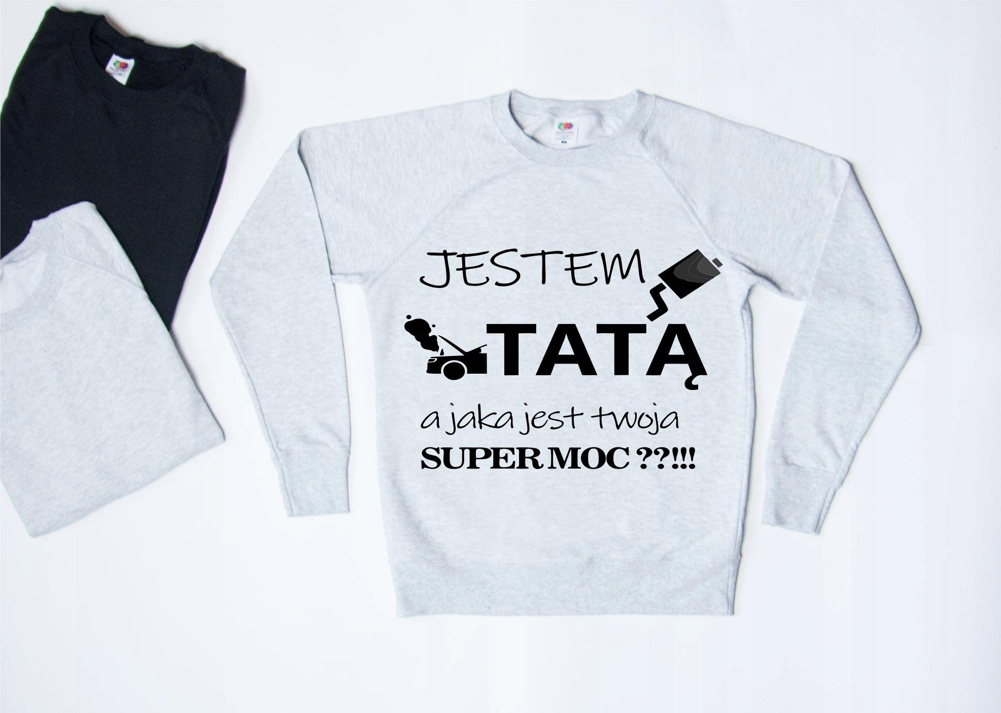 BLUZA MĘSKA TATA I JEGO SUPER MOC S,M,L,XL,XXL