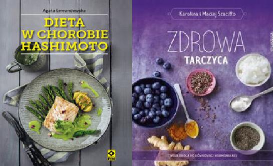 Dieta W Chorobie Zdrowa Tarczyca 7249095496 Oficjalne Archiwum