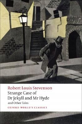 Strange Case of Dr Jekyll and Mr Hyde and Other Ta