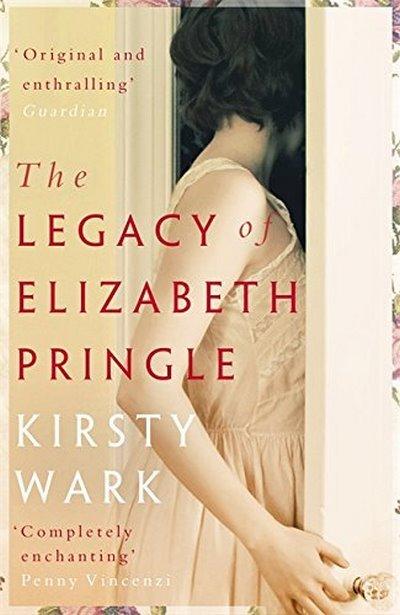 The Legacy of Elizabeth Pringle KIRSTY WARK