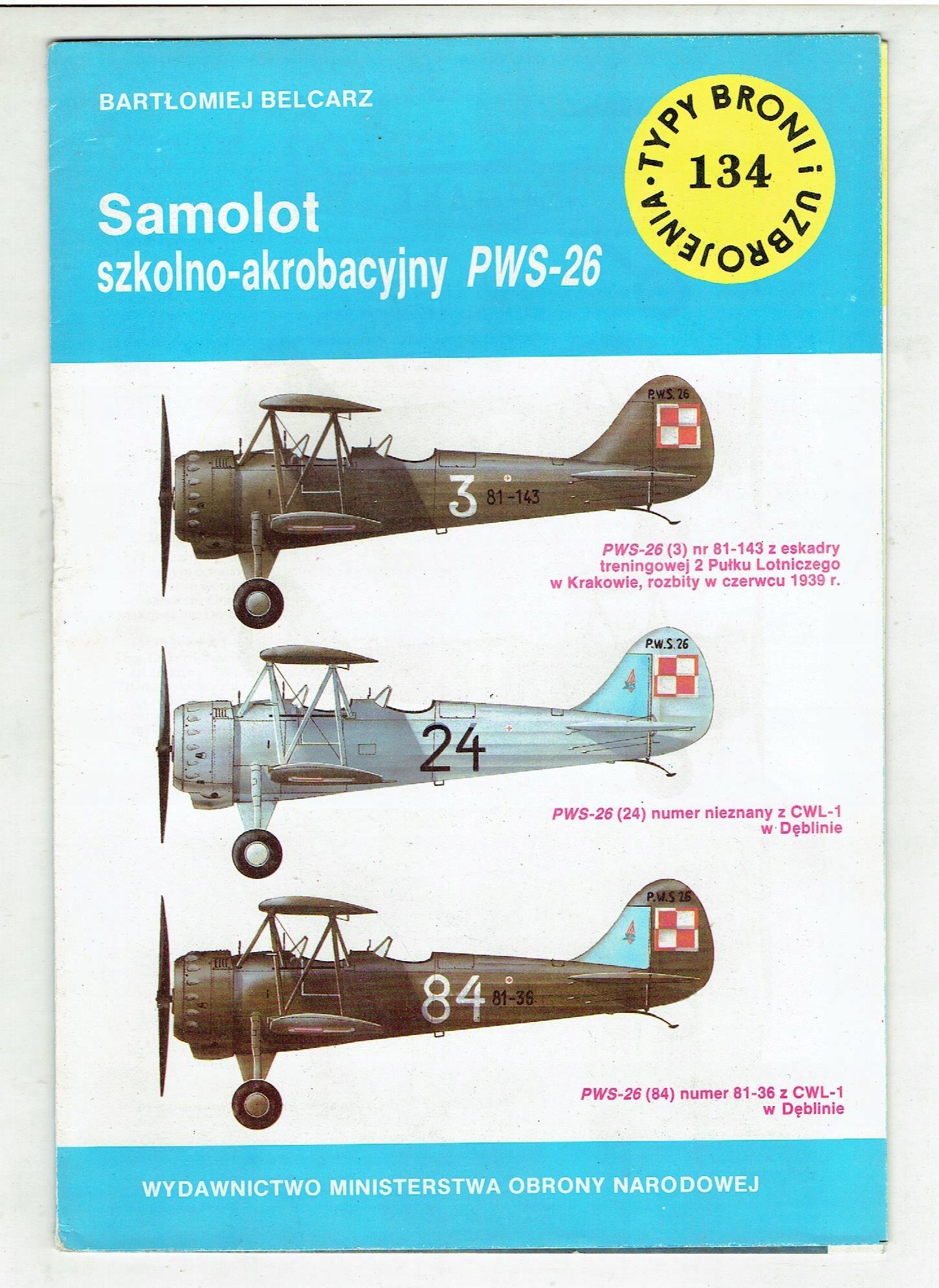 TBiU # 134 Belcarz SAMOLOT SZKOLNO PWS-26