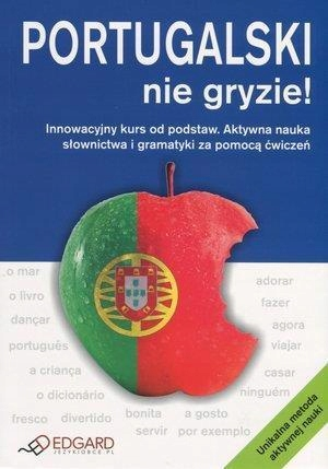 PORTUGALSKI NIE GRYZIE! EDGARD, SYLWIA KLOS