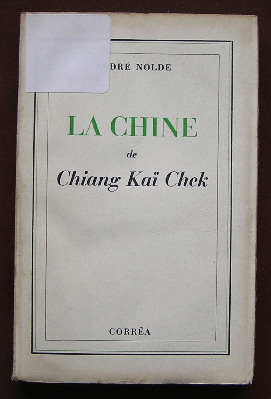 CHINY CZANG-KAI-SZEKA ANDRE NOLDE 1946