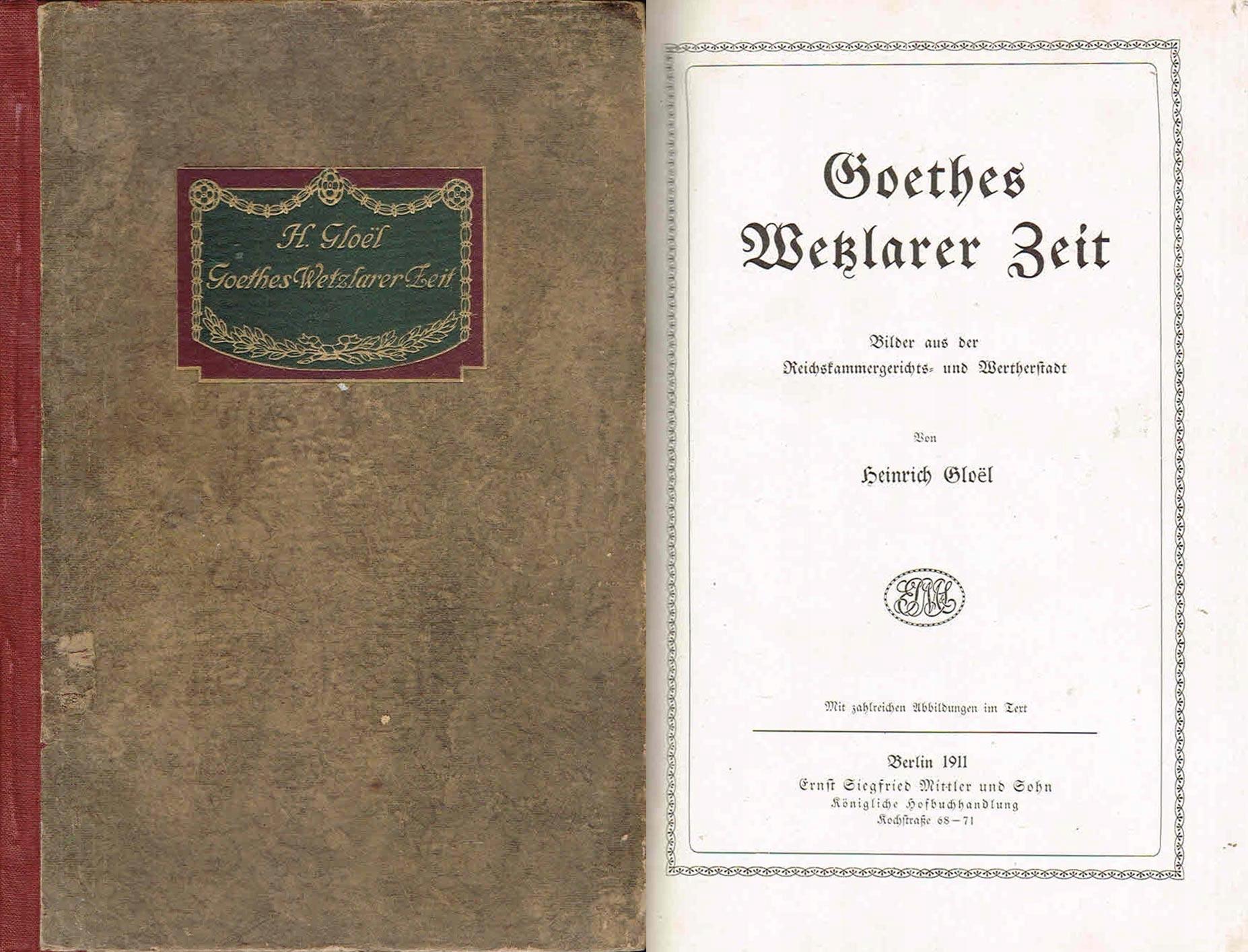 == Gloel - Goethes Wetzlarer Zeit [1911] GOETHE ==