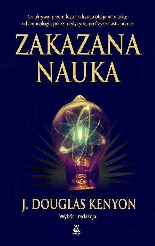 ZAKAZANA NAUKA, J. DOUGLAS KENYON