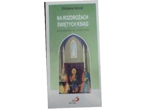 Na rozdrożach świętych ksiąg. Wprowad... - Salvail