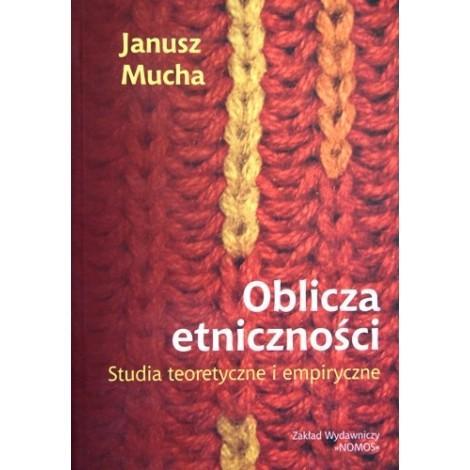 Janusz Mucha - Oblicza etniczności