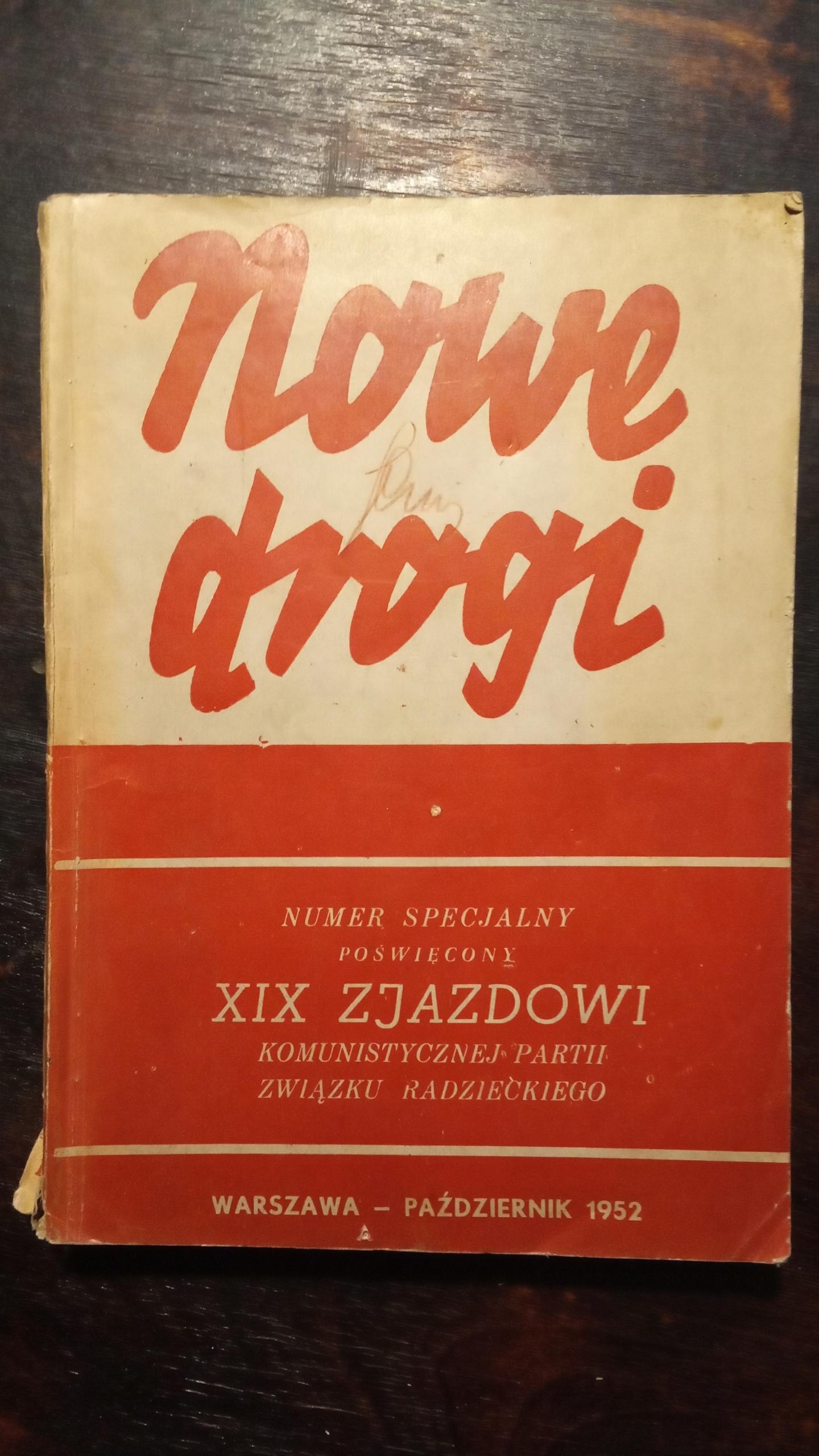 Miesięcznik Nowe Drogi XIX zjazd PZPR 1952