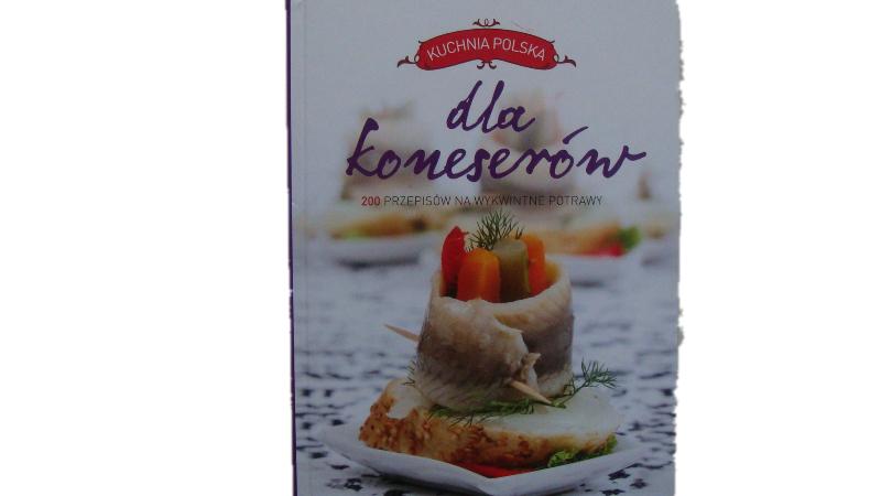 Kuchnia Polska Dla Koneserów 200 Przepisów Na 7190090249
