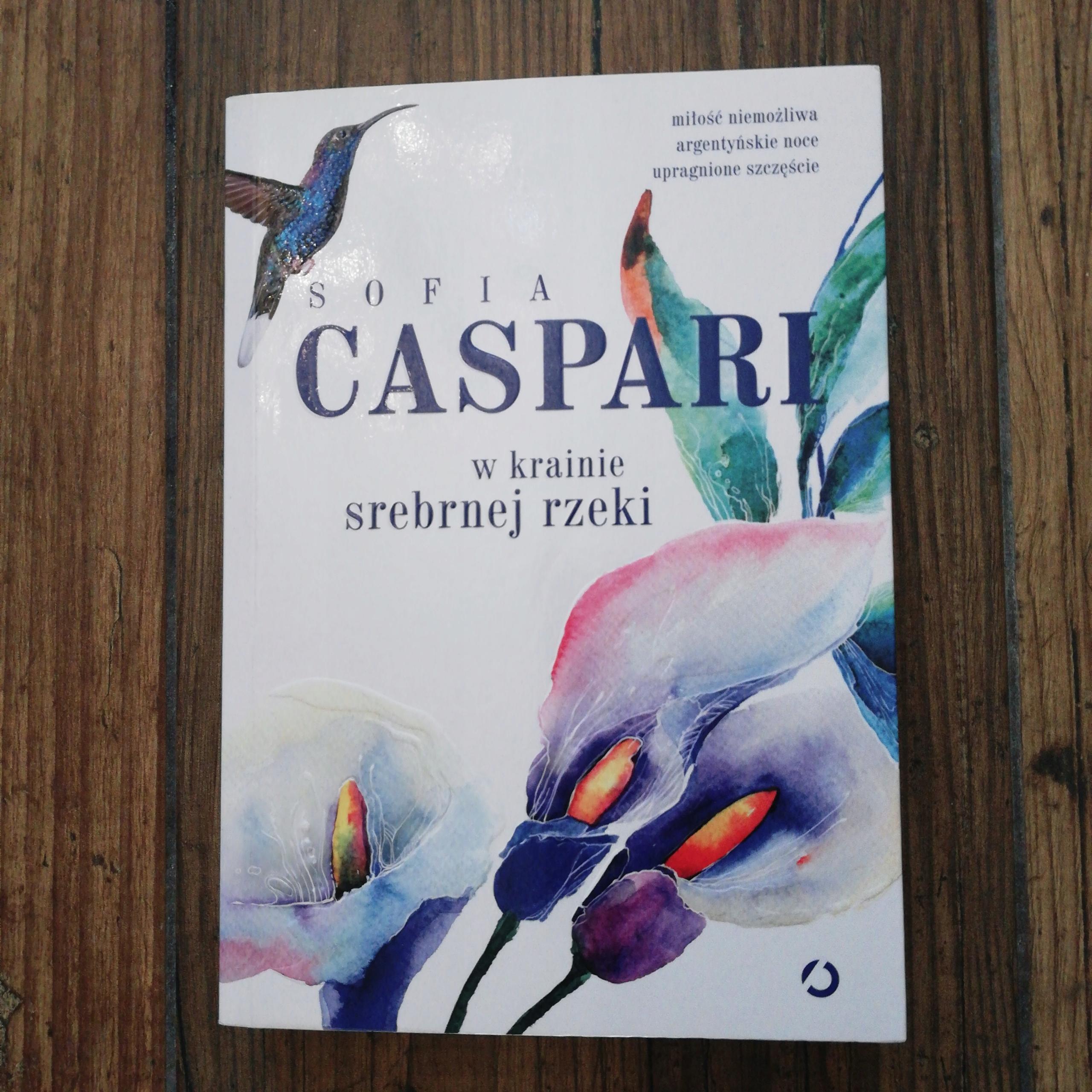 W krainie srebrnej rzeki Sofia Caspari seria