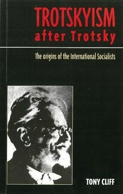 Trotskyism After Trotsky: The Origin of the Intern