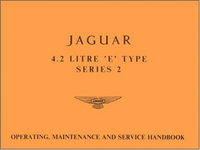Jaguar Cars Ltd Jaguar E-Type 4.2 Series 2 Handboo
