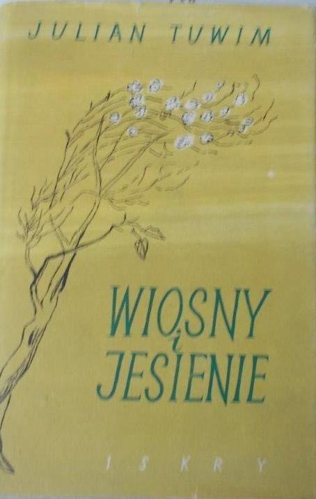 Wiosny I Jesienie Julian Tuwim 1955 7834365331 Oficjalne