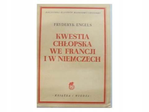 Kwestia chłopska we Francji i w Niemczech - Engels