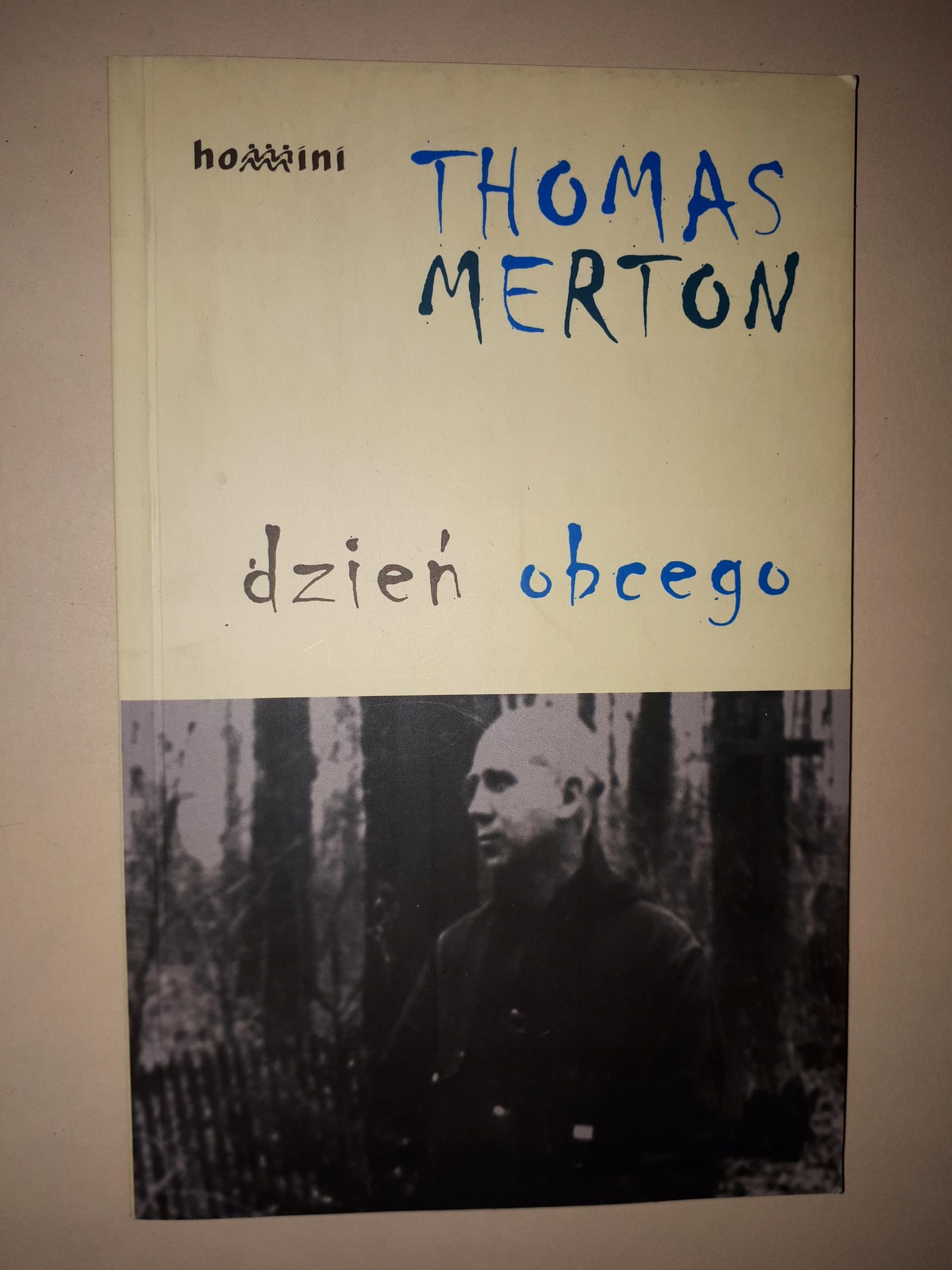 T.Merton - Dzień obcego