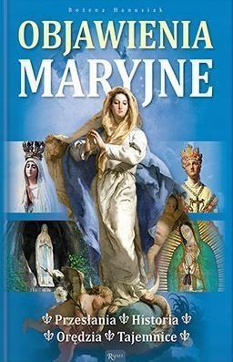OBJAWIENIA MARYJNE, BOŻENA HANUSIAK