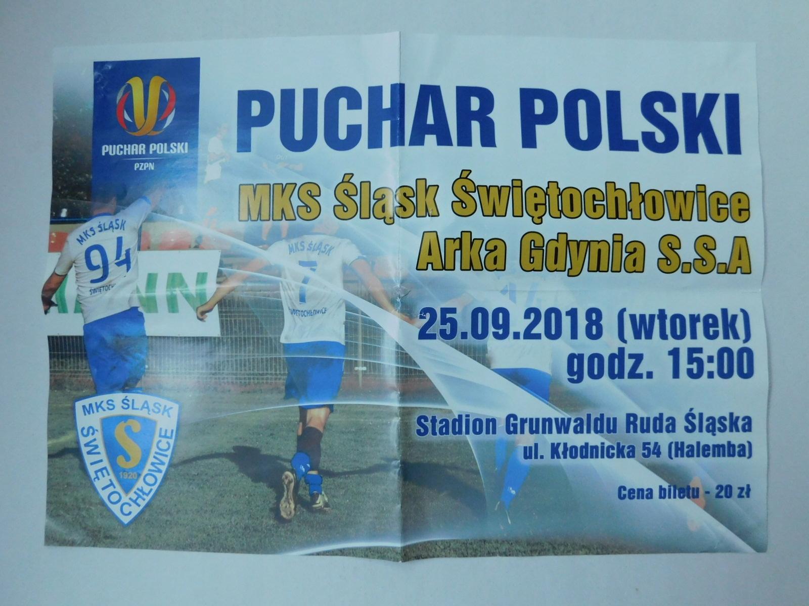 Plakat śląsk świętochłowice Arka Gdynia 20180925