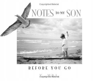 Notes to My Son: Before You Go VESNA M. BAILEY
