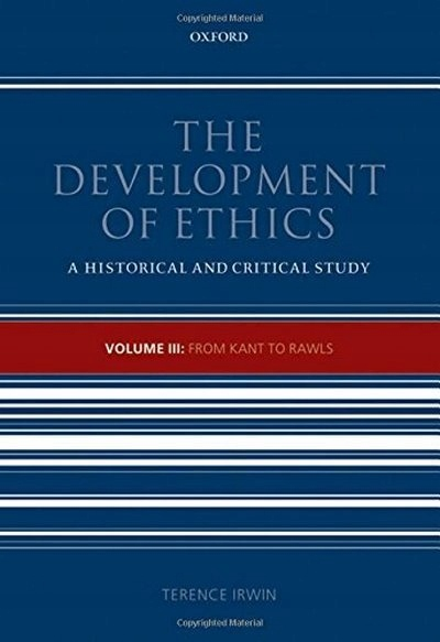 The Development of Ethics 3: From Kant to Rawls 3