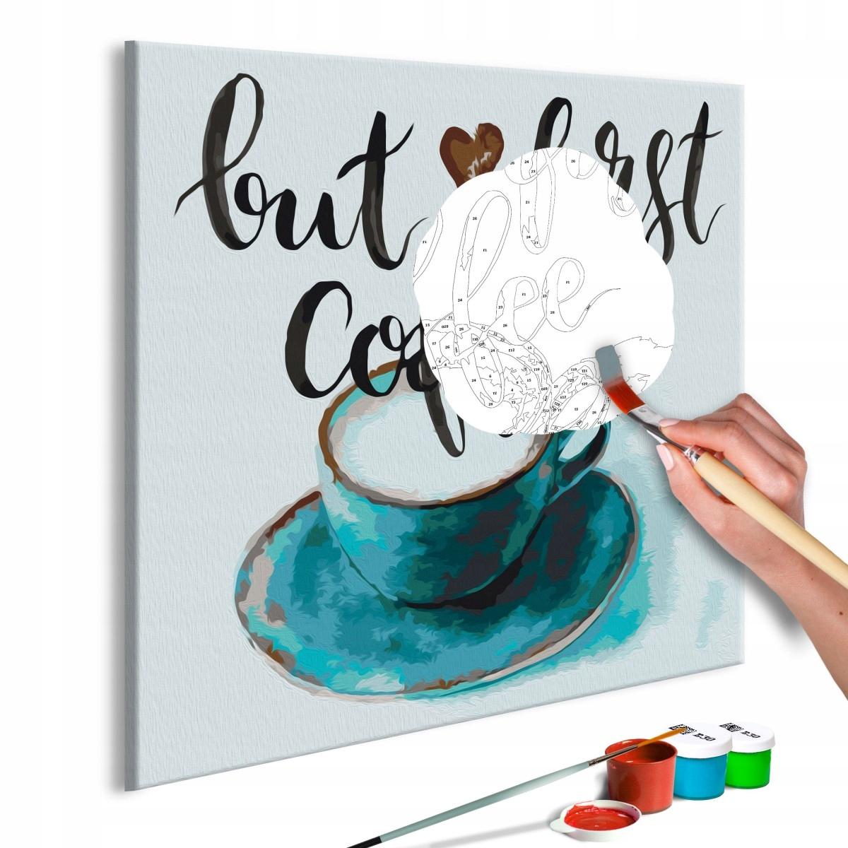 Obraz do samodzielnego malowania - Najpierw kawa