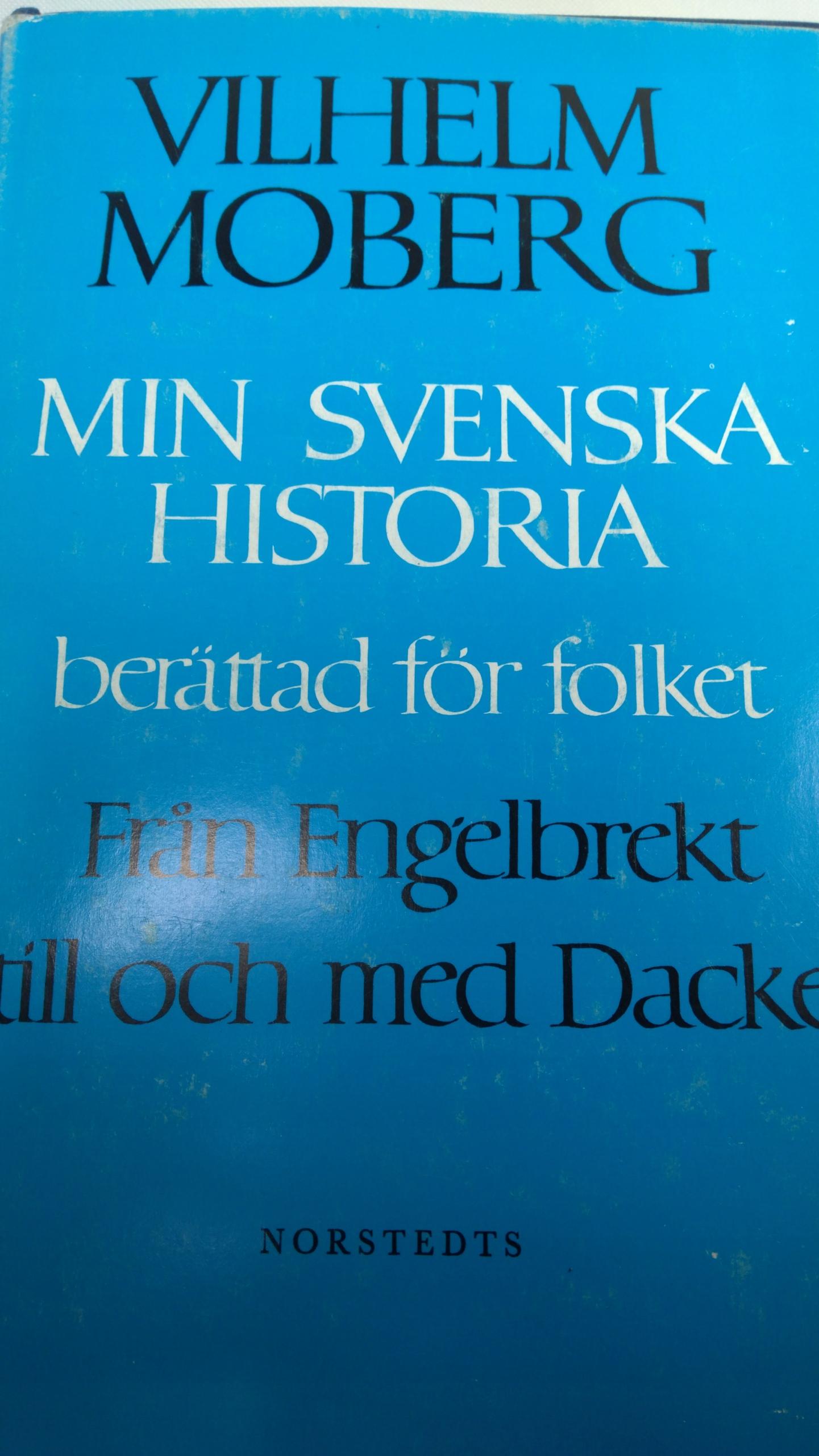 Moberg MIN SVENSKA HISTORIA