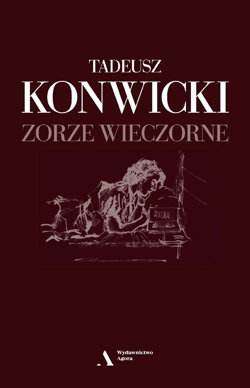 Zorze wieczorne Tadeusz Konwicki