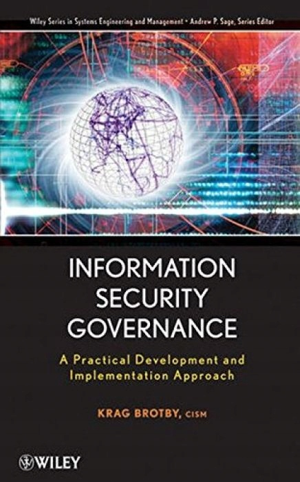 Krag Brotby Information Security Governance (Wiley