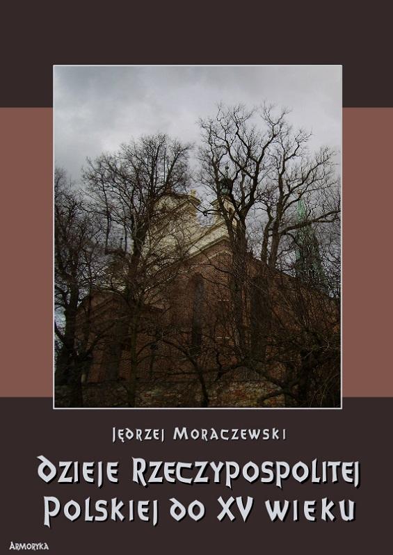 Dzieje Rzeczypospolitej Polskiej do piętnastego