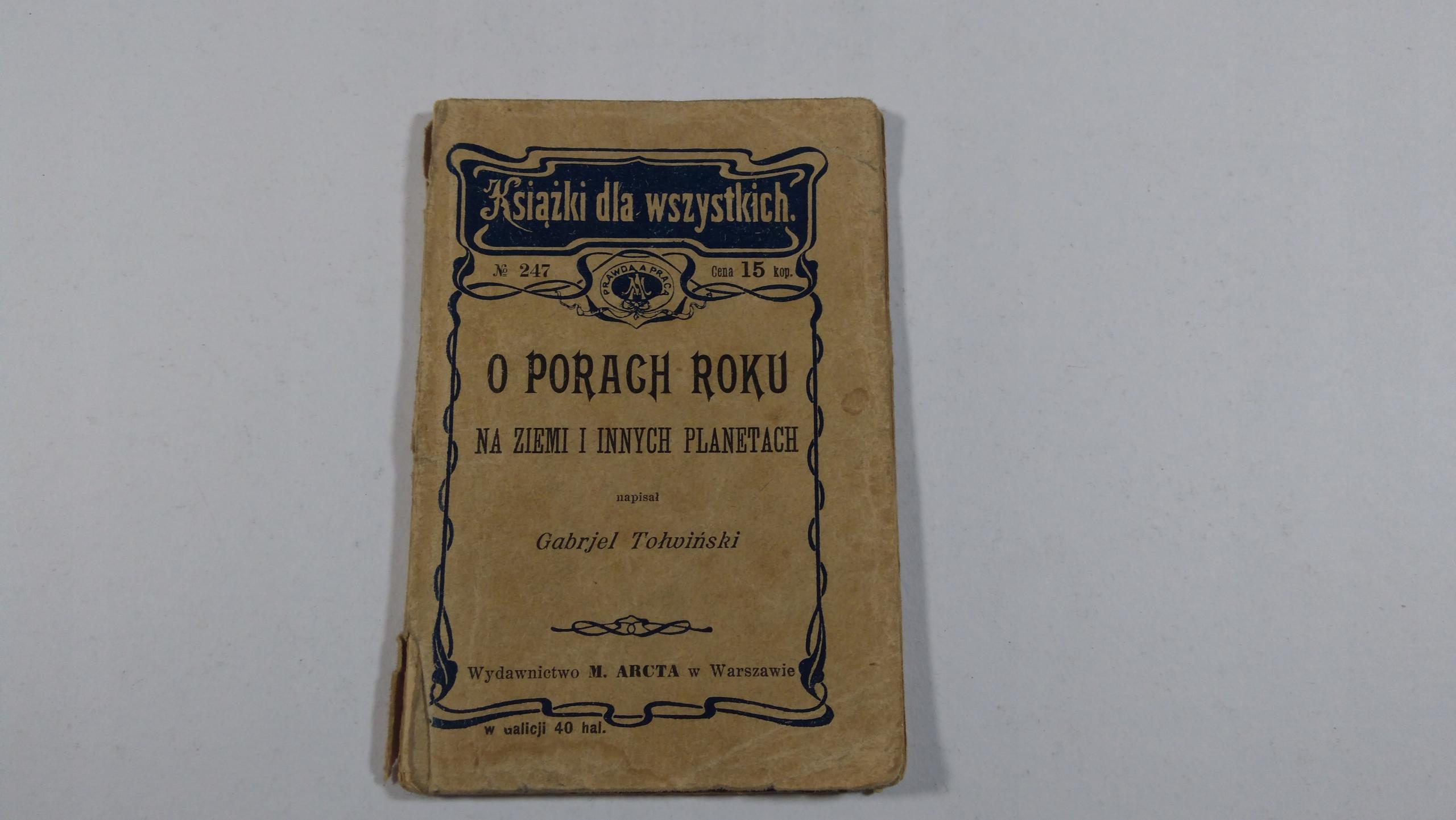 G.Tołwiński, O porach roku na ziemi..M.Arcta 1905