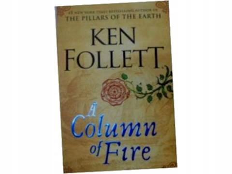 A column of fire - K. Follett