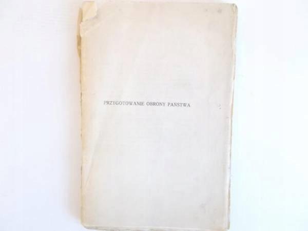 PRZYGOTOWANIE OBRONY PAŃSTWA - S. Dąbrowski - 1927