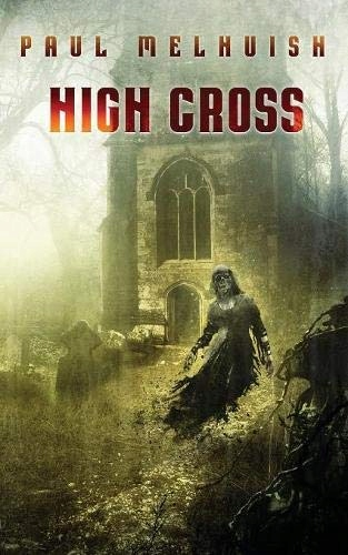 Paul Melhuish - High Cross