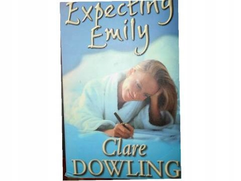 Expecting Emily - Clare Dowling2002 24h wys