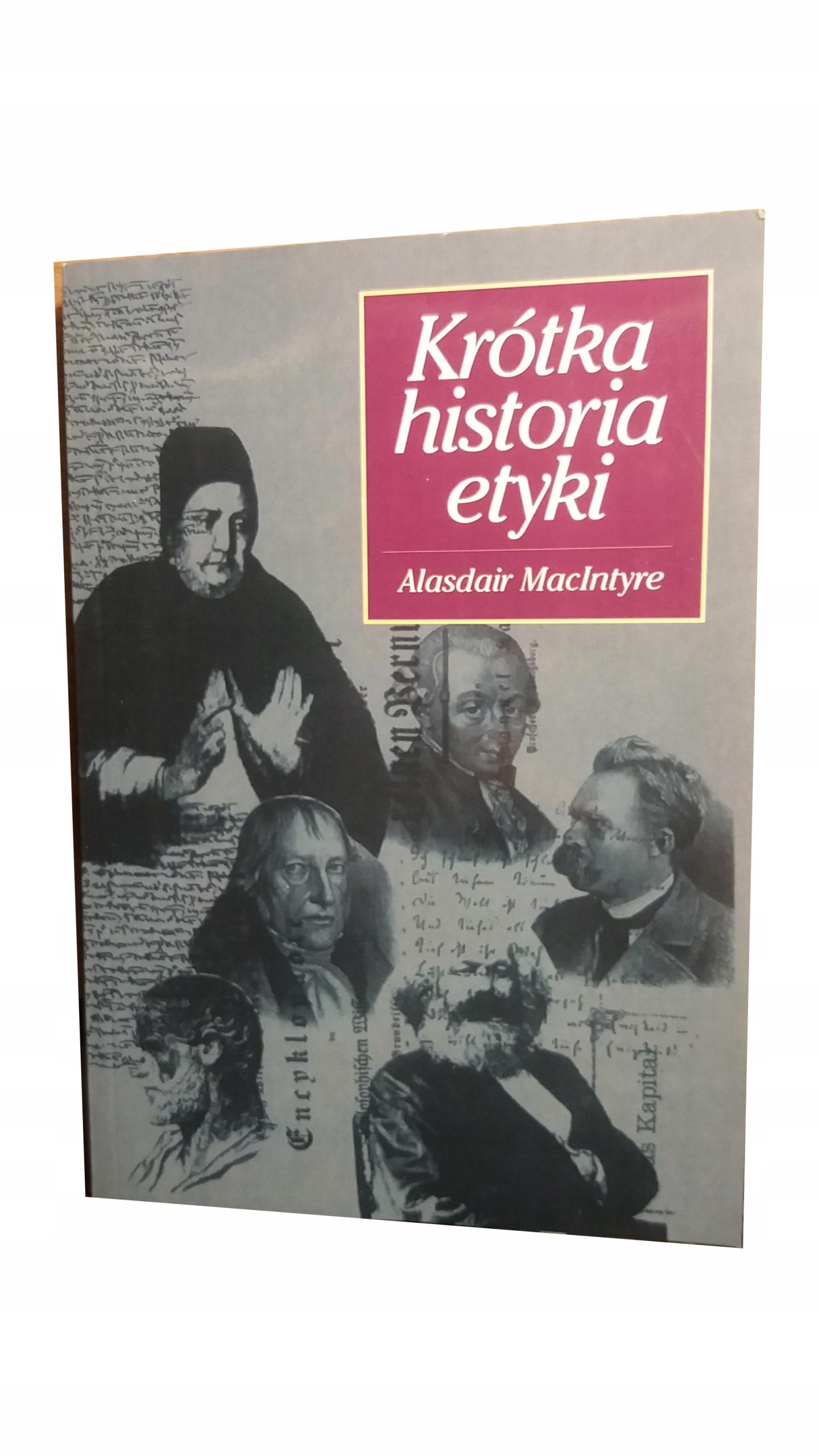 KRÓTKA HISTORIA ETYKI Alasdair MacIntyre