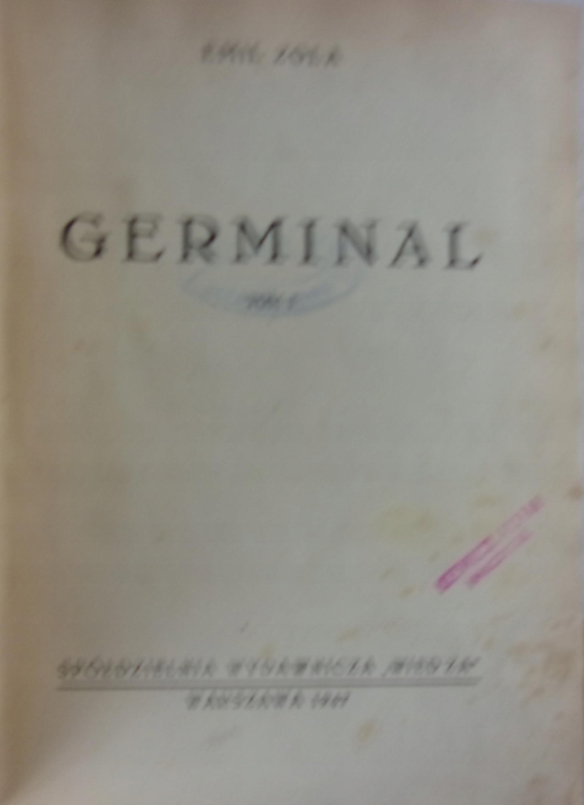 Germinal. Tom I-II. 1947 r.