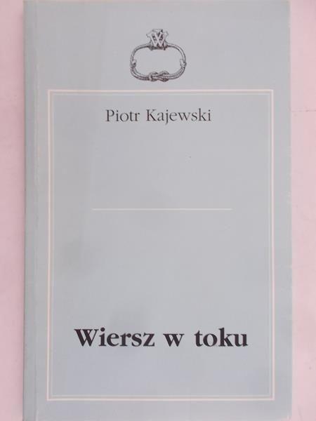 Krajewski Piotr Wiersz W Toku 7477877089 Oficjalne