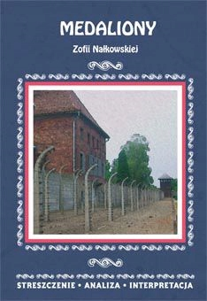 Medaliony Zofii Nałkowskiej Streszczenie Analiza