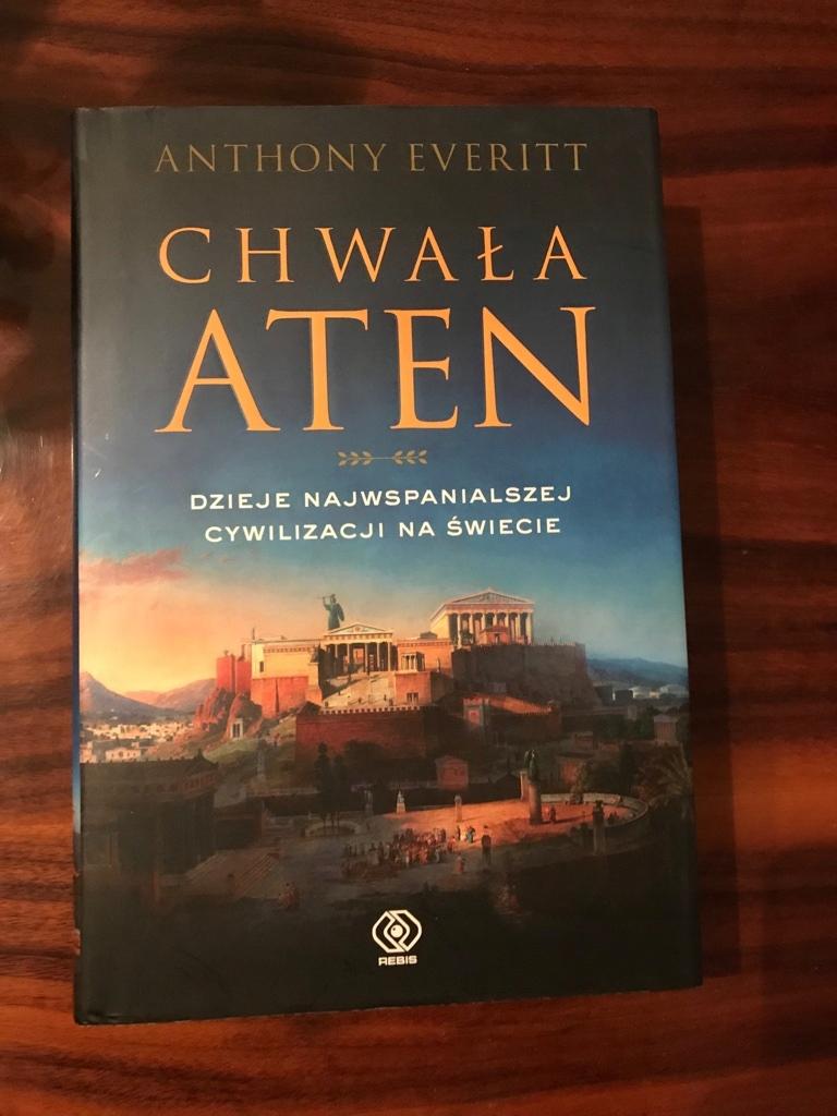 Anthony Everitt  Chwała Aten
